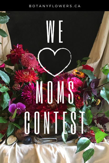 Mother S Day Contest From Botany Floral Studio